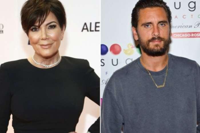 Is Scott Disick Leaning On Kris Jenner?